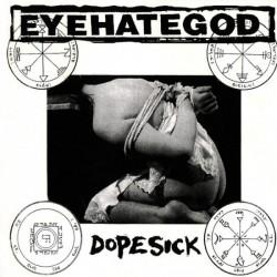 EYEHATEGOD - Dopesick LP (tricolor vinyl)