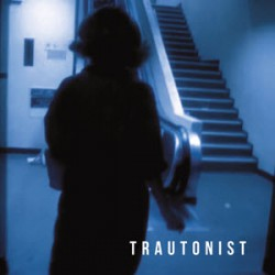 TRAUNTONIST - Trautonist LP