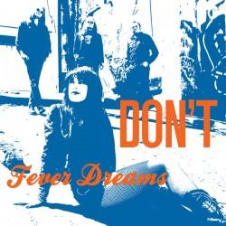 DON'T - Fever Dreams LP
