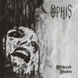 OPHIS - Withered Shades DoLP