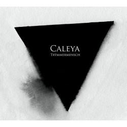 CALEYA - Trymmermensch CD
