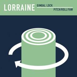 LORRAINE - Gimbal Lock 7''