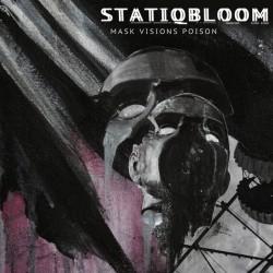 STATIQBLOOM - Mask Vision Poison LP