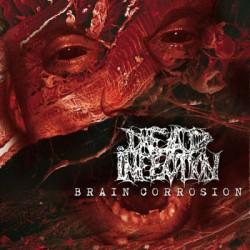 DEAD INFECTION - Brain CorrosionLP