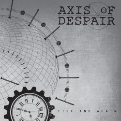 AXIS OF DESPAIR - Time And Again 7''