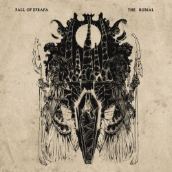 FALL OF EFRAFA - The Burial LP