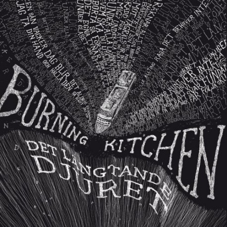 BURNING KITCHEN - Det Langtande Djuret LP