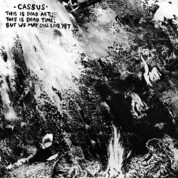 CASSUS - This is dead Art LP