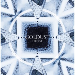 GOLDUST - Thirst LP