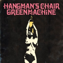HANGMAN'S CHAIR / GREENMACHINE - Split LP
