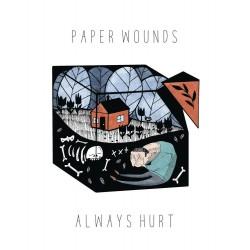 PAPER WOUNDS - Always Hurt 7''