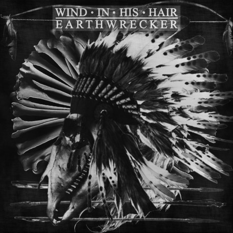 WIND IN HIS HAIR - Earthwrecker LP