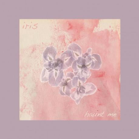 IRIS - Haunt Me 10''