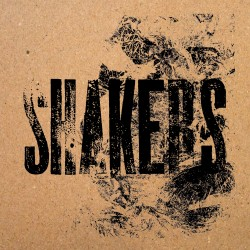 SHAKERS - Shakers 7''