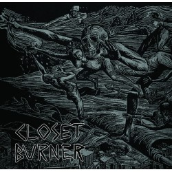 CLOSET BURNER - Disappointment, Death, Dishonor LP