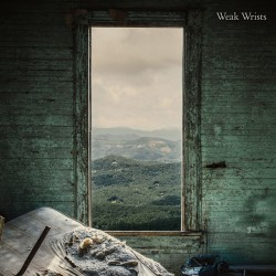 WEAK WRISTS - Weak Wrists LP