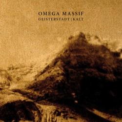 OMEGA MASSIF - Geisterstadt + Kalt 2xCd