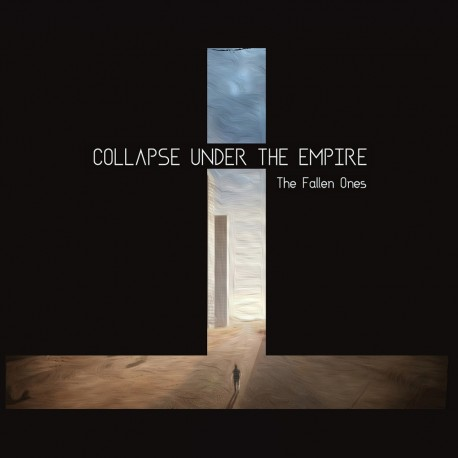 COLLAPSE UNDER THE EMPIRE - The Fallen Ones LP