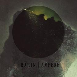 AMPERE / RAEIN - Split 8''