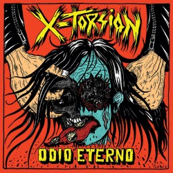 X-TORSION - Odio Eterno LP