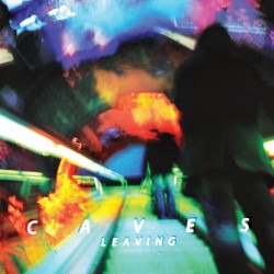 CAVES - Leaving CD