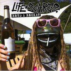 LIFE SCARS - Brud I Brokat LP