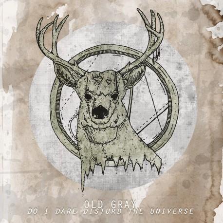 OLD GRAY - Do I Dare Disturb The Universe LP