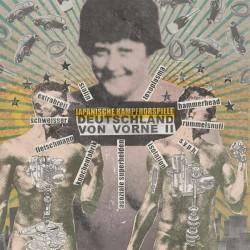JAPANISCHE KAMPFHOERSPIELE - Deutschland Von Vorne II LP