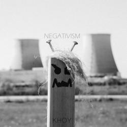 KHOY - Negativism CD