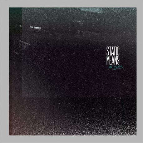 STATIC MEANS - No Lights LP