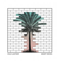 COLD LEATHER - Smart Moves LP