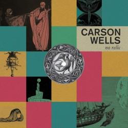 CARSON WELLS - No Relic LP