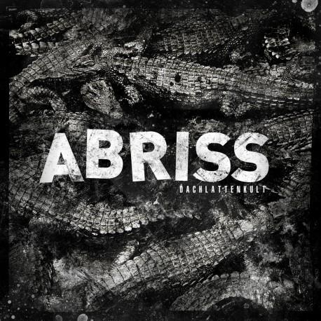 ABRISS - Dachlattenkult LP
