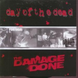 DAY OF THE DEAD / DAMAGE DONE - Split 7''
