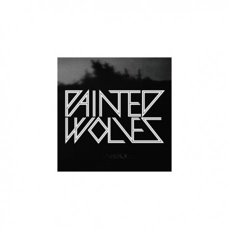"""PAINTED WOLVES - Unholy 7"""""""