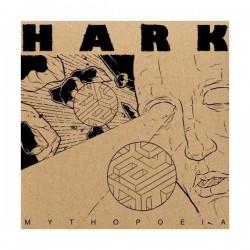 """HARK - Mythopoeia 7"""""""