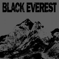 BLACK EVEREST - Demo 7""